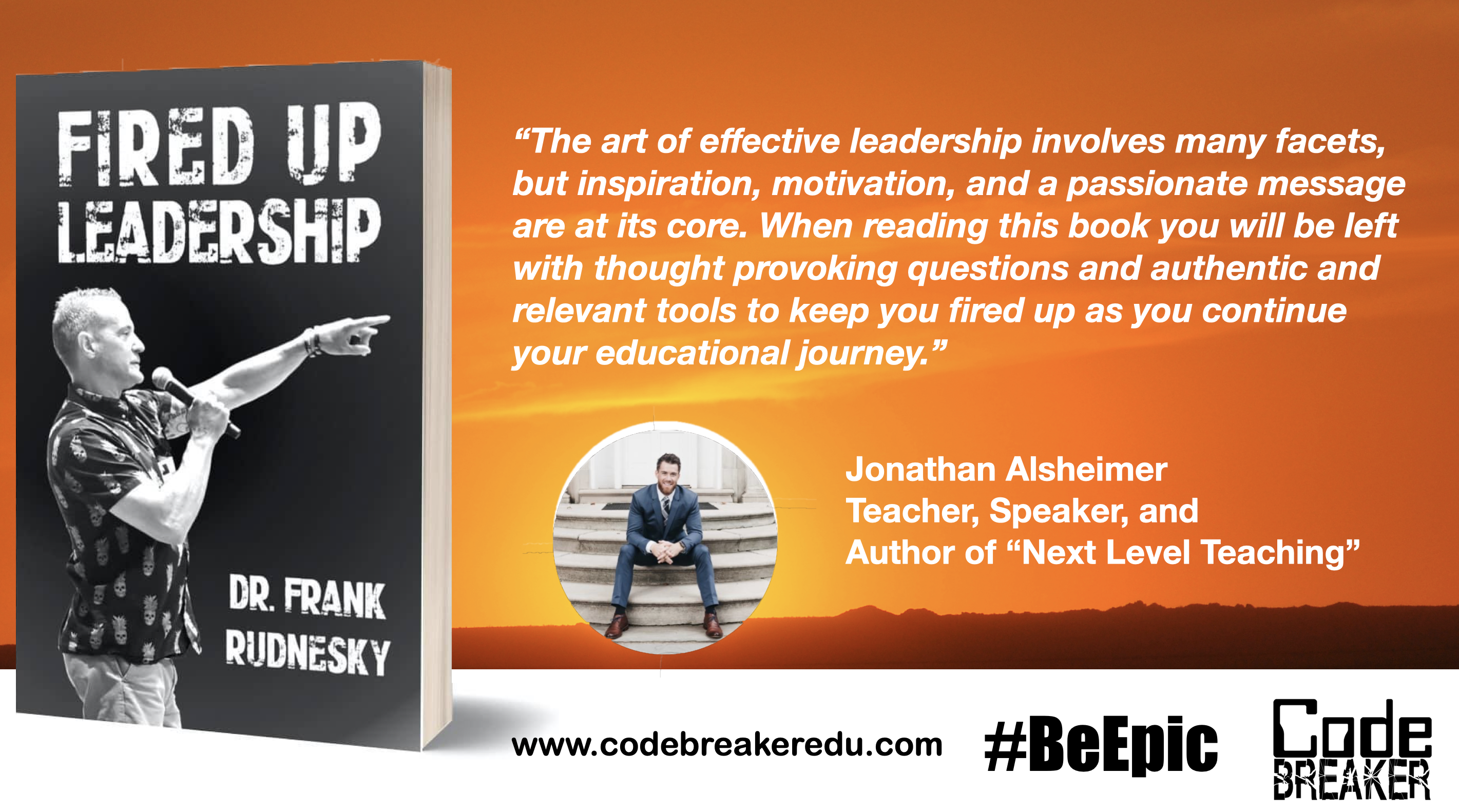 Get Fired Up With FIRED UP LEADERSHIP!